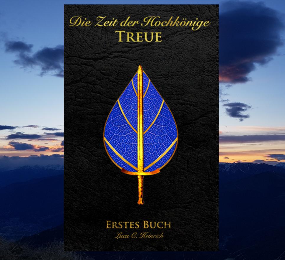 1.1 Treue – Erstes Buch